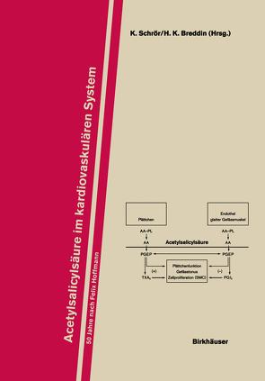 Acetylsalicylsäure im Kardiovaskulären System von Breddin,  H.K., Schrör,  K.