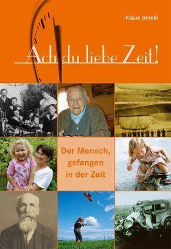 Ach du liebe Zeit! von Biberacher Verlagsdruckerei GmbH & Co. KG, Jonski,  Klaus