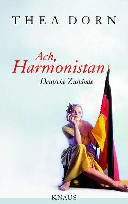 Ach, Harmonistan von Dorn,  Thea