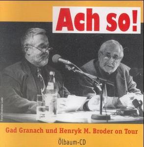 Ach so! von Broder,  Henryk M, Granach,  Gad