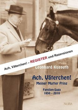 Ach, Väterchen! – Register und Rezensionen von Kossuth,  Leonhard