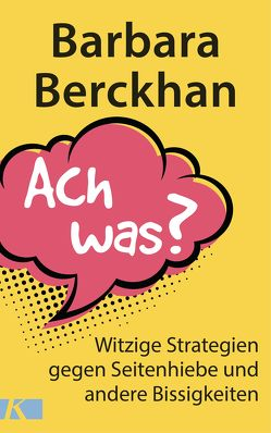 Ach was? von Berckhan,  Barbara