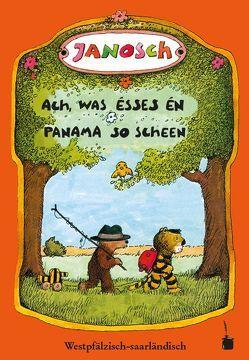 Ach, was ésses  én Panama so scheen von Janosch, Zimmer,  Dieter