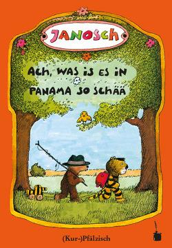 Ach, was is es in Panama so schää von Janosch, Sauer,  Walter