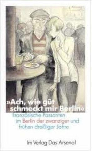 """""""Ach, wie gût schmeckt mir Berlin"""" von Rodeck,  Gilda, Zimmermann,  Margarete"""