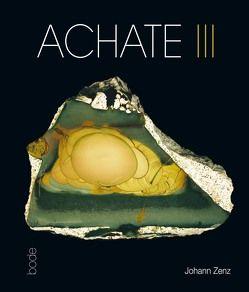 ACHATE III von Bode,  Rainer, Götze,  Jens, Zenz,  Johann