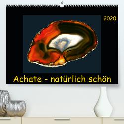 Achate – natürlich schön (Premium, hochwertiger DIN A2 Wandkalender 2020, Kunstdruck in Hochglanz) von Heizmann,  Thomas