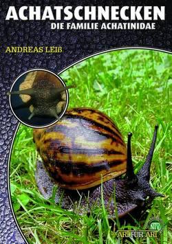 Achatschnecken von Leiss,  Andreas