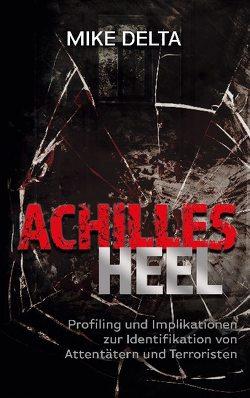 Achilles Heel von Delta,  Mike