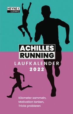 Achilles-Running-Laufkalender 2022 von Achilles Running