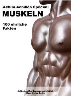 Achim Achilles Special: Muskeln von Austin,  Ellen-Jane, Mönig,  Carla, Scholz,  Christine, Scholz,  Knut, Schulz,  Arne