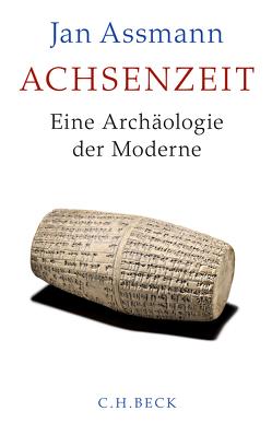 Achsenzeit von Assmann,  Jan
