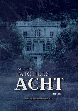 Acht von Michels,  Andreas