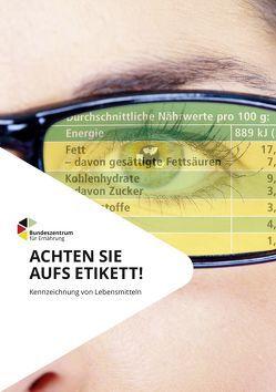 Achten Sie aufs Etikett! – Kennzeichnung von Lebensmitteln von Maschkowski,  Gesa, Remke,  Christina