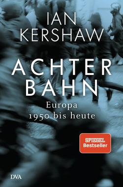 Achterbahn von Kershaw,  Ian, Schmidt,  Klaus-Dieter