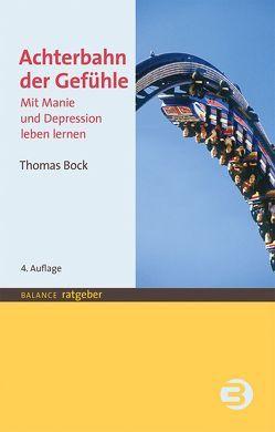 Achterbahn der Gefühle von Bock,  Thomas