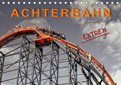 Achterbahn – extrem (Tischkalender 2019 DIN A5 quer) von Roder,  Peter
