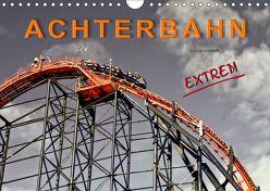 Achterbahn – extrem (Wandkalender 2019 DIN A4 quer) von Roder,  Peter