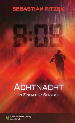 AchtNacht von Fitzek,  Sebastian, Kutzner,  Judith