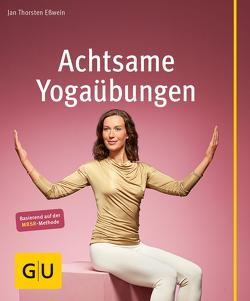 Achtsame Yogaübungen von Eßwein,  Jan