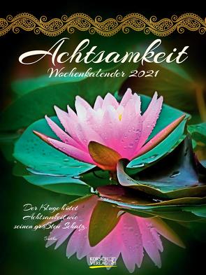 Achtsamkeit 2021 von Korsch Verlag