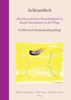 Achtsamkeit von Döttlinger,  Beatrix, Meyer,  Edith, Wust,  Elisabeth