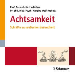 Achtsamkeit von Bohus,  Martin, Wolf-Arehult,  Martina