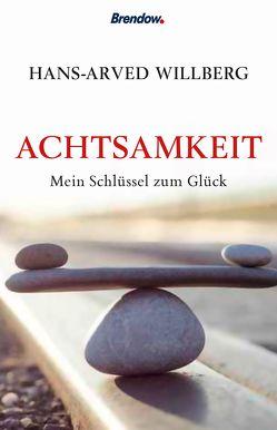 Achtsamkeit von Willberg,  Hans-Arved