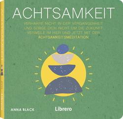 Achtsamkeit von Black,  Anna