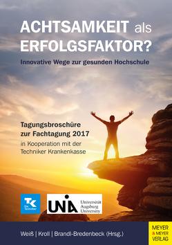 Achtsamkeit als Erfolgsfaktor? von Brandl-Bredenbeck,  Hans Peter, Kroll,  Lena, Weiß,  Kathrin