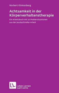 Achtsamkeit in der Körperverhaltenstherapie von Klinkenberg,  Norbert