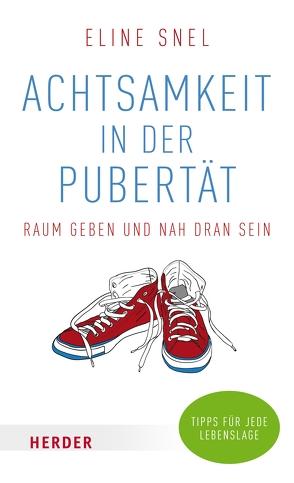 Achtsamkeit in der Pubertät von Bonn,  Susanne, Snel,  Eline