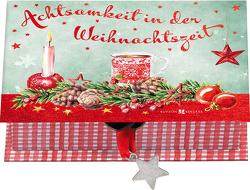 Achtsamkeit in der Weihnachtszeit von Lörks,  Vera