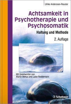 Achtsamkeit in Psychotherapie und Psychosomatik von Anderssen-Reuster,  Ulrike