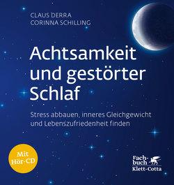 Achtsamkeit und gestörter Schlaf von Derra,  Claus, Schilling,  Corinna