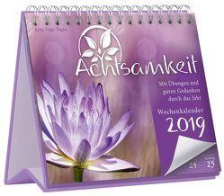Achtsamkeit Wochenkalender 2019 von Vogt-Tegen,  Jutta