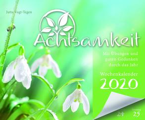 Achtsamkeit Wochenkalender 2020 von Vogt-Tegen,  Jutta