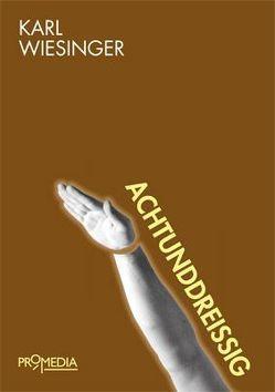 Achtunddreißig von Wiesinger,  Karl