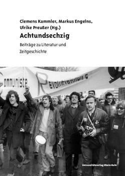 Achtundsechzig von Engelns,  Markus, Kammler,  Clemens, Preußer,  Ulrike