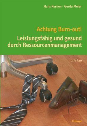 Achtung Burn-out! von Kernen,  Hans, Meier,  Gerda