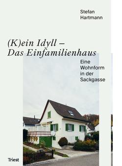 achtung: das Einfamilienhaus von Stefan,  Hartmann