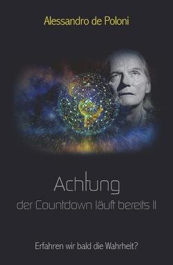 Achtung der Countdown läuft bereits II von de Poloni,  Alessandro