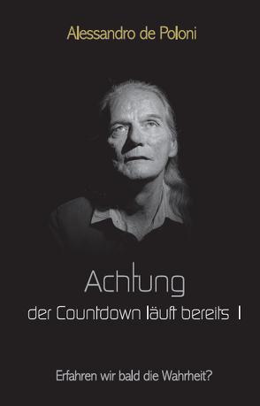 Achtung der Countdown läuft bereits I von de Poloni,  Alessandro