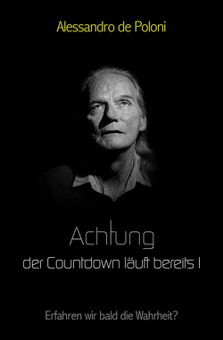 Achtung der Countdown läuft berreits I von de Poloni,  Alessandro