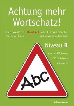 Achtung mehr Wortschatz von Bauer,  Barbara, Feichtinger,  Gernot