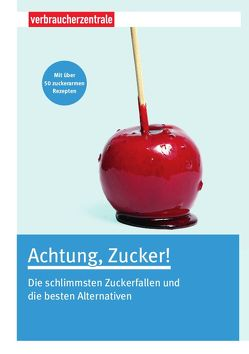 Achtung, Zucker! von Boss-Teichmann,  Claudia