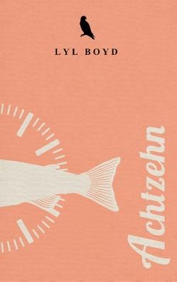 Achtzehn von Boyd,  Lyl
