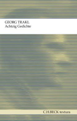 Achtzig Gedichte von Kleefeld,  Gunther, Trakl,  Georg