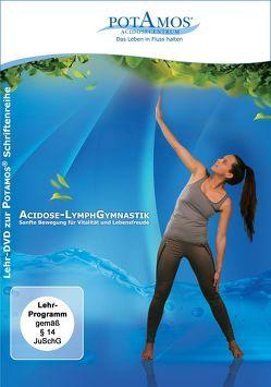 Acidose-LymphGymnastik von Holzer,  Rosemarie