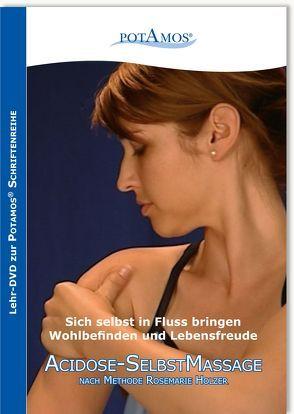 Acidose-SelbstMassage von Holzer,  Rosemarie